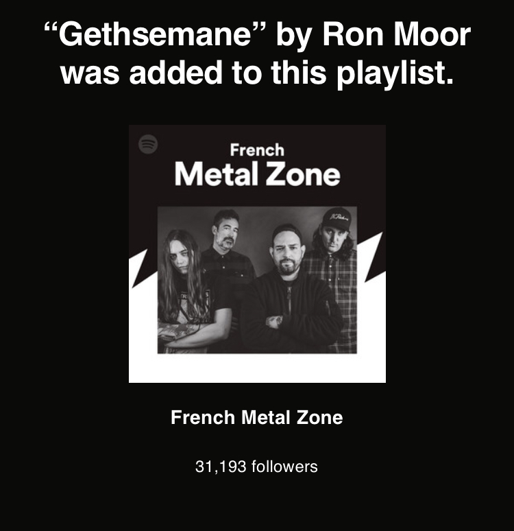 French Metal Zone Spotify Gethsemane Ron Moor