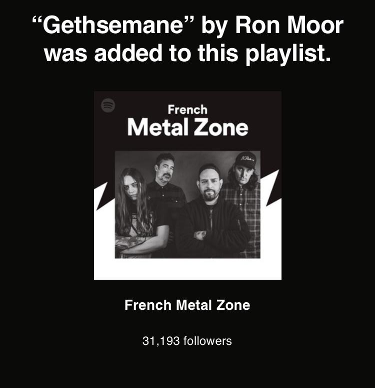 French Metal Zone Spotify Gethsemane Ron Moor